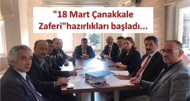 '18 Mart Çanakkale Zaferi'hazırlıkları başladı...