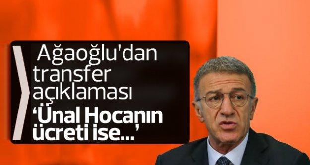 Ahmet Ağaoğlu'ndan transfer açıklaması...