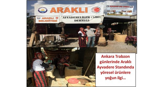 Ankara Trabzon günlerinde Araklı Ayvadere Standında yöresel ürünlere yoğun ilgi…