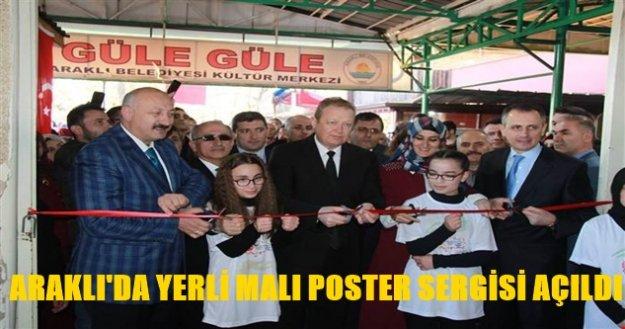 Araklı'da Yerli Malı Poster Sergisi Açıldı