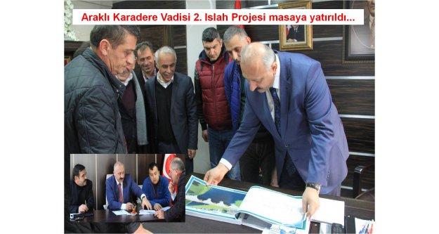 Araklı Karadere Vadisi 2. Islah Projesi masaya yatırıldı...