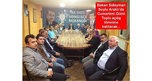 Araklı'da Bakan Süleyman Soylu Cumartesi Günü Toplu açılış törenine katılacak...