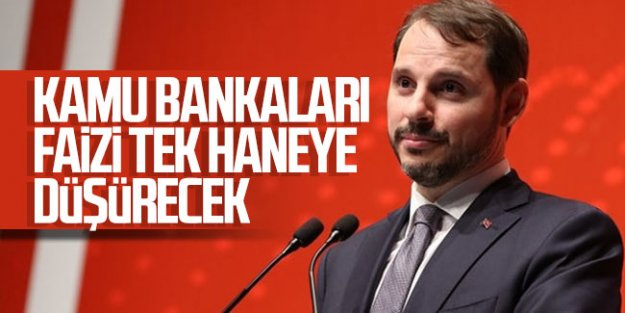Bakan Albayrak: Kamu bankaları faizi tek haneye düşürecek