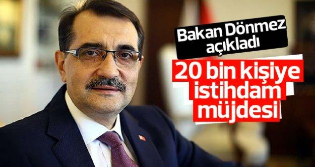 Bakan Dönmez'den 20 bin kişilik istihdam müjdesi..