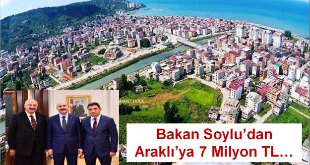 Bakan Soylu'dan Araklı'ya 7 Milyon TL…