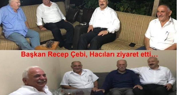 Başkan Recep Çebi, Hacıları ziyaret etti…