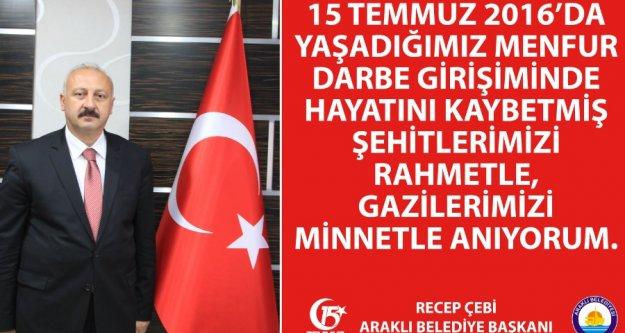Belediye Başkanı Çebi'nin 15 Temmuz Mesajı