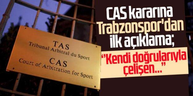 CAS kararına Trabzonspor'dan ilk açıklama: 'Kendi doğrularıyla çelişen...'