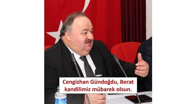 Cengizhan Gündoğdu, Berat kandilimiz mübarek olsun.