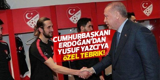 Cumhurbaşkanı Erdoğan'dan Yusuf Yazıcı'ya özel tebrik