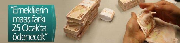 Emekli fark ödemeleri ne zaman ödenecek bakanlıktan açıklama!
