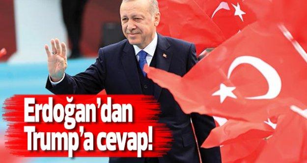 Erdoğan'dan Trump'a cevap