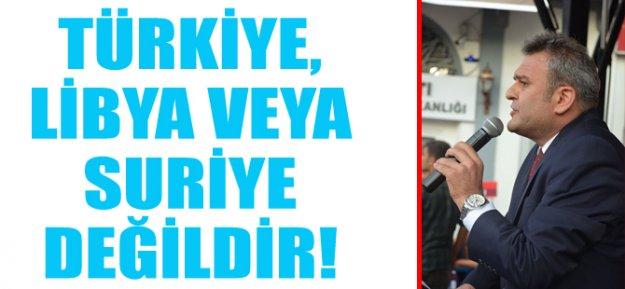 Gedikli: Türkiye, Libya veya Suriye değildir…