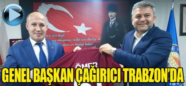 Genel Başkan Çağırıcı Trabzon'da