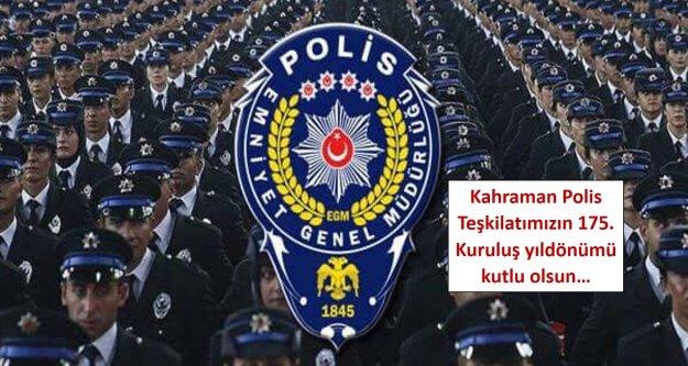 Kahraman Polis Teşkilatımızın 175. Kuruluş yıldönümü kutlu olsun…