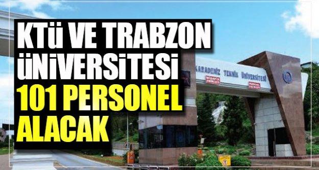 KTÜ ve Trabzon Üniversitesi 101 personel alacak...