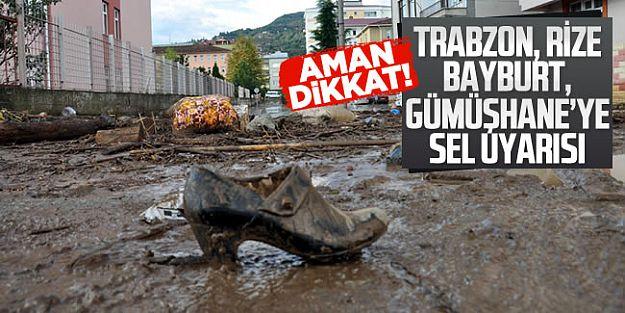 Meteorolojiden Trabzon, Rize, Bayburt, Gümüşhane'ye sel uyarısı