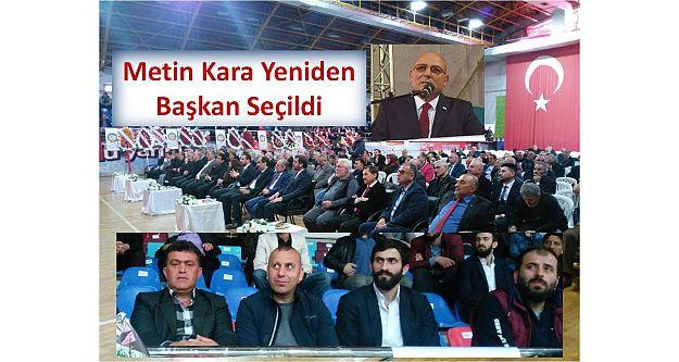 Metin Kara Yeniden Başkan Seçildi