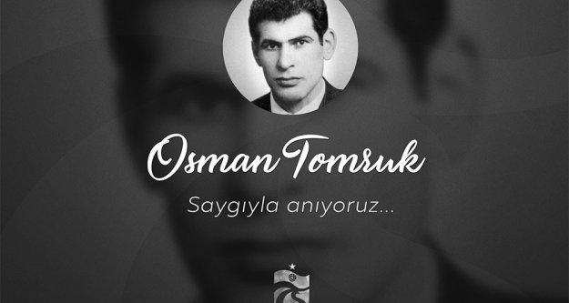 Osman Tomruk'u anıyoruz.