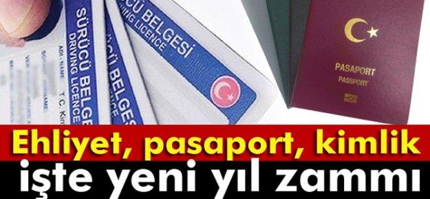 Pasaport, Ehliyet, Nüfus Cüzdanına Yeni Yıl Zammı...