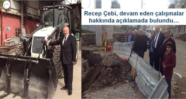 Recep Çebi, devam eden çalışmalar hakkında açıklamada bulundu…