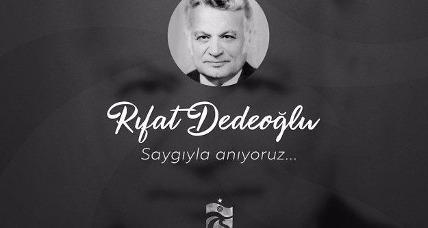 Rıfat Dedeoğlu'nu ölümünün 16. yıl dönümünde saygıyla anıyoruz.