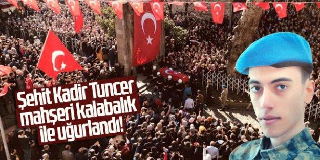 Şehit Kadir Tuncer Trabzon'da mahşeri kalabalık ile uğurlandı!