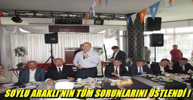 SOYLU ARAKLI'DAN BÜTÜN TÜRKİYE'YE SESLENDİ