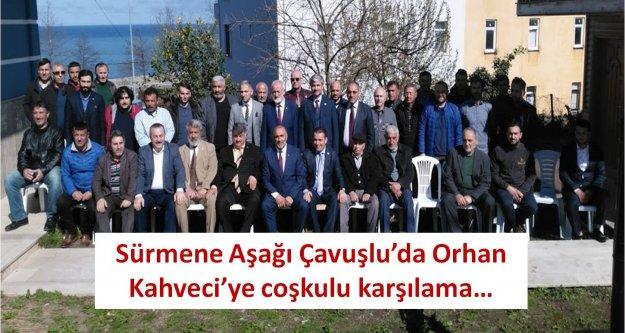 Sürmene Aşağı Çavuşlu'da Orhan Kahveci'ye coşkulu karşılama…