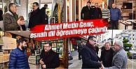 Ahmet Metin Genç, esnafı dil öğrenmeye çağırdı!
