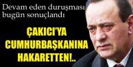 Alaattin Çakıcı'ya Cumhurbaşkanı'na Hakaretten Hapis Cezası...