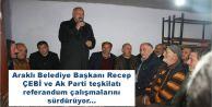 Araklı Belediye Başkanı Recep ÇEBİ ve Ak Parti teşkilatı referandum çalışmalarını sürdürüyor...