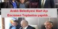 Araklı Belediyesi Mart Ayı Encümen Toplantısı yapıldı...