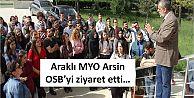 Araklı MYO Arsin OSB'yi ziyaret etti