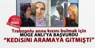 Araklı'dan 11 Eylül'de kaybolan kızını arayan aile Müge Anlı'ya başvurdu.