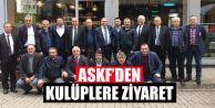 ASKF'den Kulüplere Ziyaret