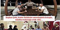 Başkan Çebi, Araklı Sahilinde vatandaşlarla buluştu, nikahta mutluluğa ortak oldu…