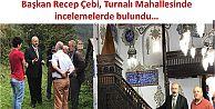 Başkan Recep Çebi, Turnalı Mahallesinde incelemelerde bulundu…