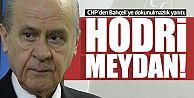 """CHP'den Bahçeli'ye dokunulmazlık yanıtı: """"Hodri meydan!"""""""