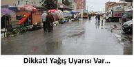 Dikkat! Yağış Uyarısı Var...