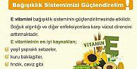E vitamini bağışıklık sisteminin güçlendirilmesinde etkilidir.
