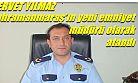 Emniyet Müdürlüğüne Servet Yılmaz Atandı !