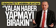Erdoğan'dan FOX TV muhabirine sert tepki