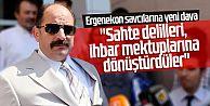 """Ergenekon savcılarına yeni dava: ''Sahte delilleri, ihbar mektuplarına dönüştürdüler"""""""