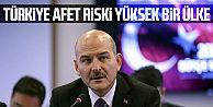 İçişleri Bakanı Soylu: Türkiye afet riski yüksek bir ülkedir