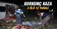 İşçileri taşıyan minibüs devrildi, 3 ölü 12 yaralı