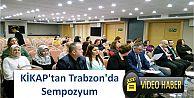 KİKAP'tan Trabzon'da Sempozyum