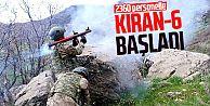 Kıran-6 operasyonu başladı!