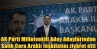 Milletvekili Aday Adaylarından Salih Cora Araklı'da