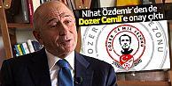 Nihat Özdemir'den de Dozer Cemil'e onay çıktı
